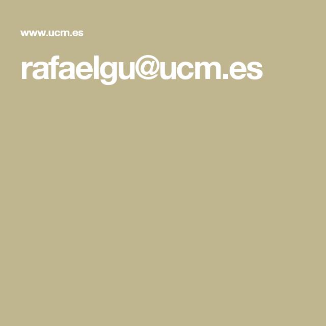 rafaelgu@ucm.es