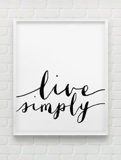 Printable Live Simply Poster Motivational Instant Download Print Black And White Home Decor Minimalistic Modern Wall Decor