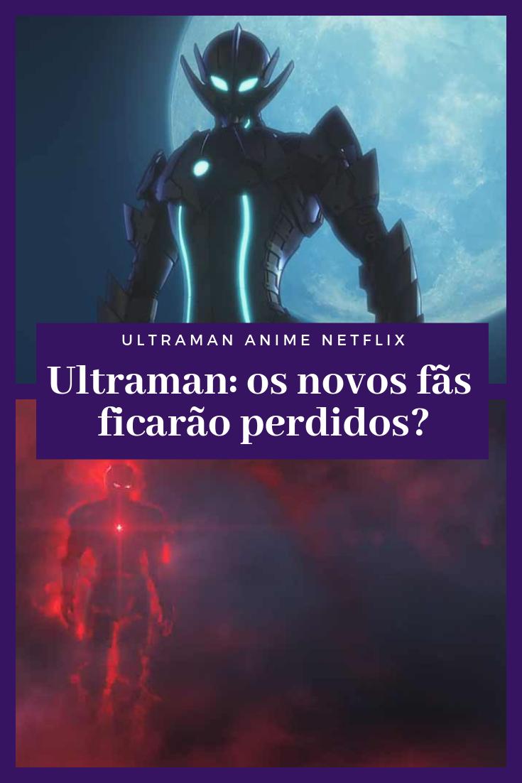 Ultraman anime 2019 chega na Netflix para a nova geração
