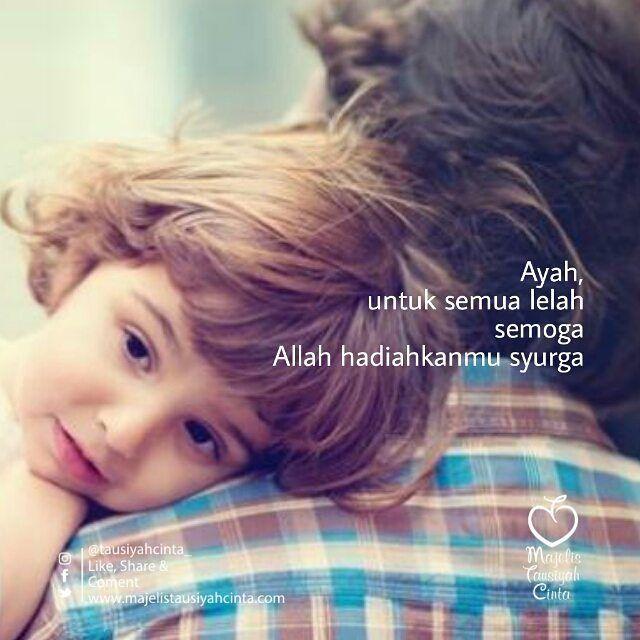 Assalamu Alaikum Sahabatku Dunia Akhirat Ayah Apa Kabarmu Disana