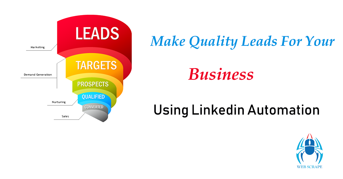 Make Quality Leads for Your #Business using LinkedIn #Automation