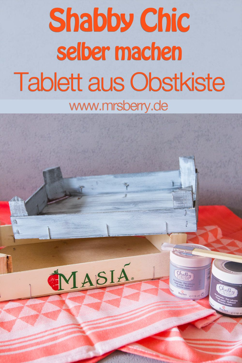 diy shabby chic tablett selber machen aus obstkiste diy pinterest shabby chic basteln. Black Bedroom Furniture Sets. Home Design Ideas