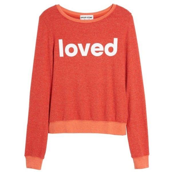 35db31694b65b Women s Dream Scene Loved Sweatshirt ( 64) ❤ liked on Polyvore featuring  tops