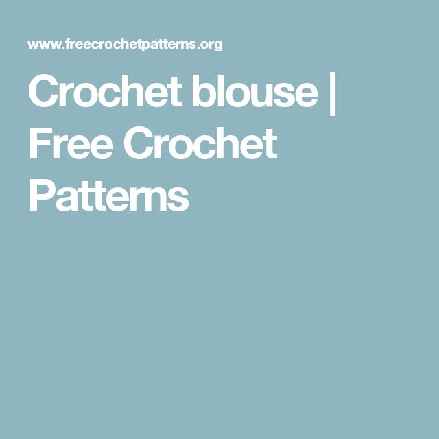 Crochet blouse   Free Crochet Patterns