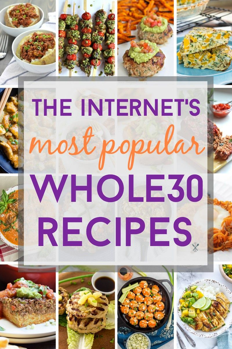 The Internet's Most Popular Whole30 Recipes #whole30recipes