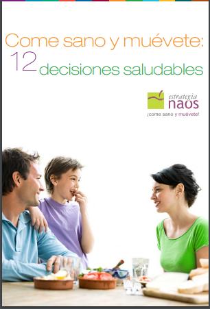 Come Sano Y Muévete 12 Consejos Saludables Pdf Para Descargar Gratis Dietas Para Adelgazar Decisiones Saludables Consejos Para La Salud