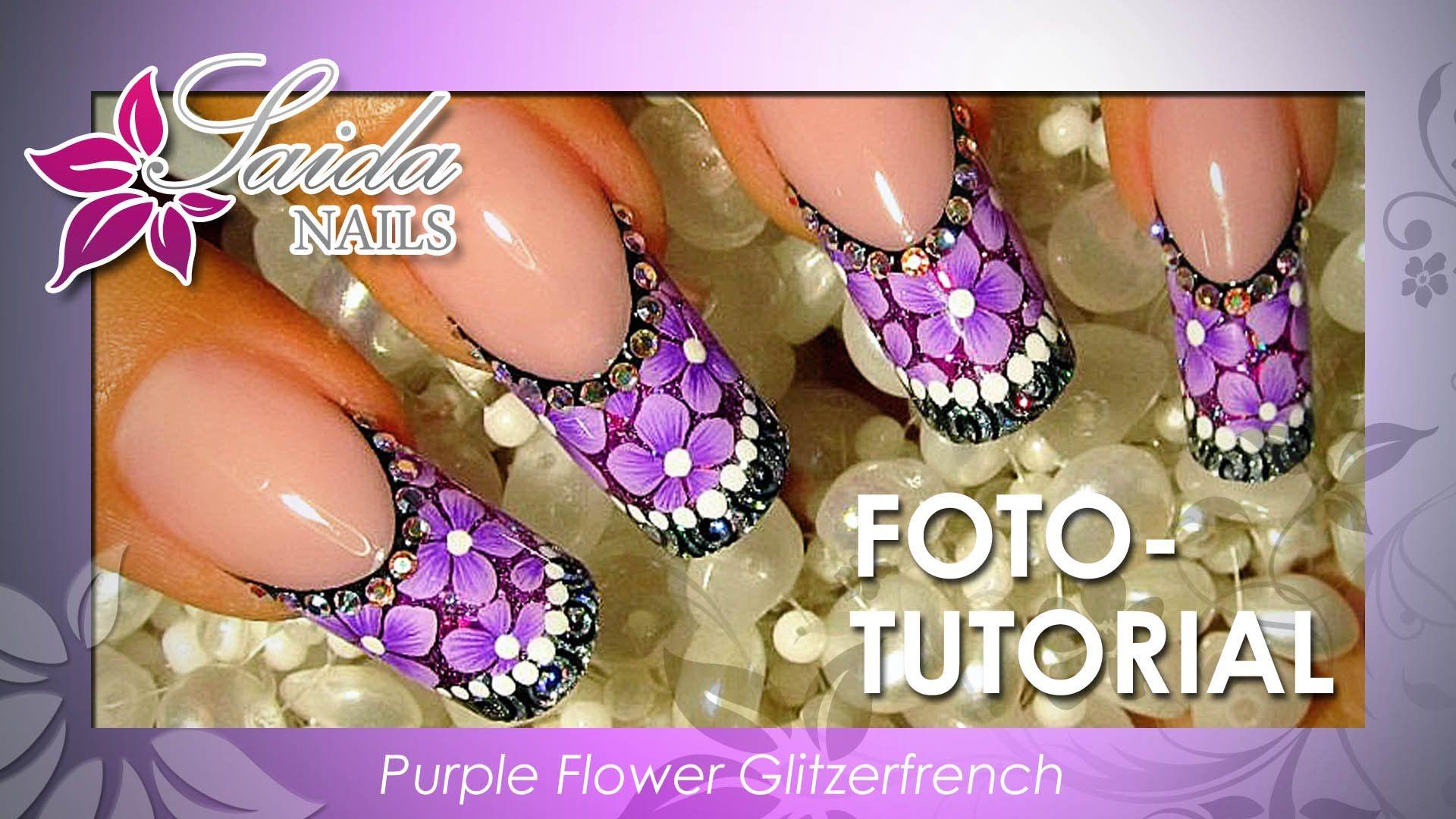 Nailart Foto Tutorial Purple Flower Glitzerfrench By Saida Nails