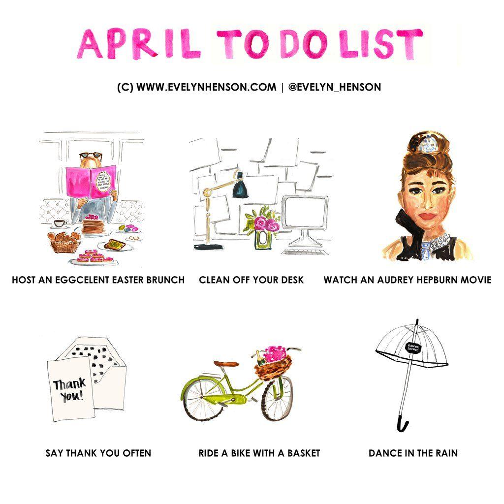April To Do List Brightlydecoratedlife Evelynhenson
