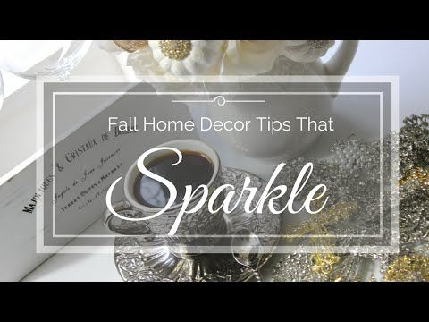 Fall Home Decor Tips That Sparkle  Free Give-A-Way Home Decor