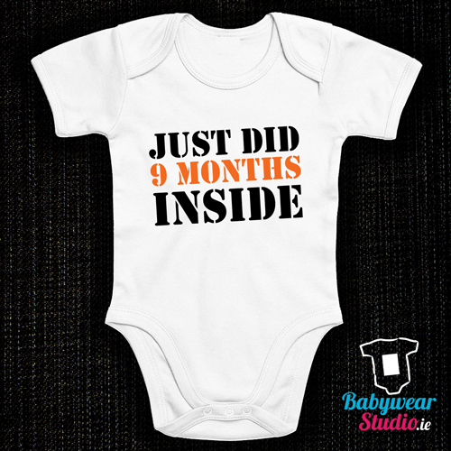 0332d14df Just Did 9 Months Inside Onesie / Baby Grow - Cute, funny, cool ...