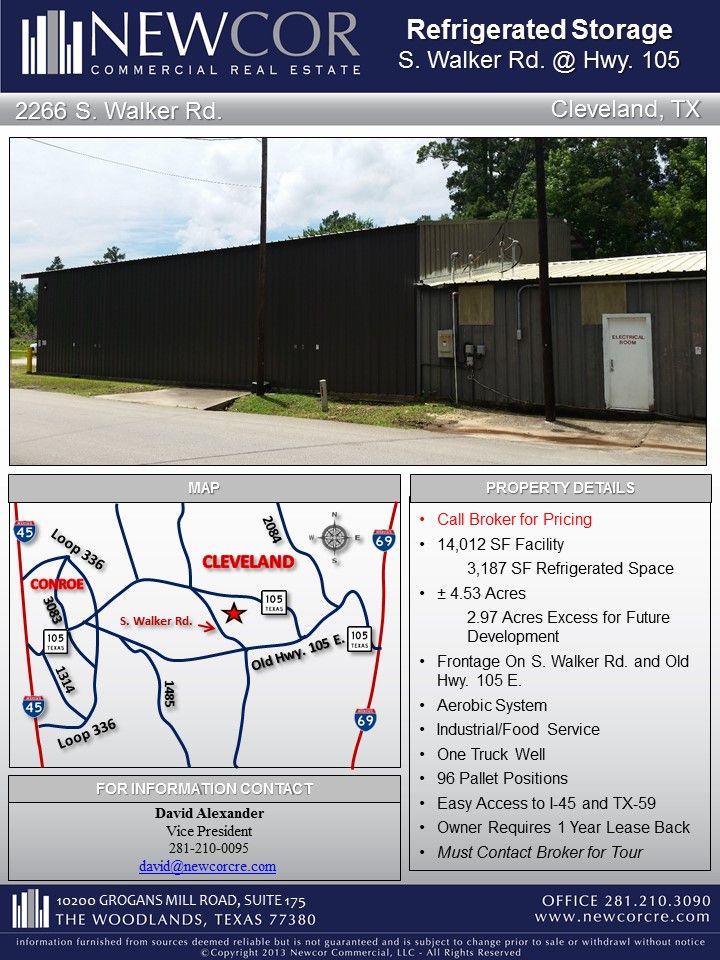 14 012 Sf Refrigerated Storage Facility On 4 53 Acres S Walker Rd Hwy 105 Contact David Alexander For More Info With Images Storage Facility Facility Acre