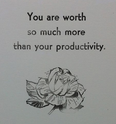 You Are Worth So Much More Than Your Productivity Personal Growth Motivation Inspirational Words Love Words