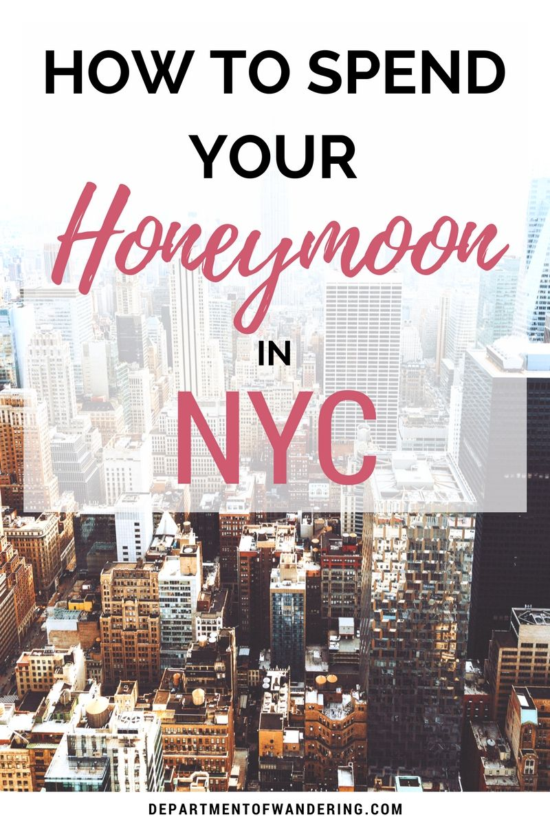 5 Things You Should Do On Your New York City Honeymoon
