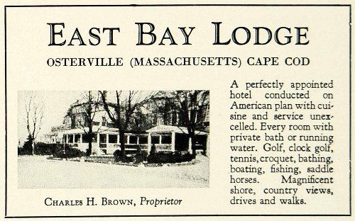 1930 Ad East Bay Lodge Osterville Cape Cod Machusetts Charles Brown Hotel Original Print