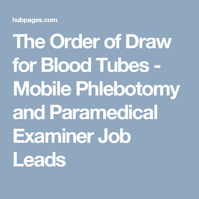 The Order Of Draw For Blood Tubes  Mobile Phlebotomy And