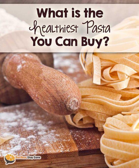 Healthiest pasta to buy