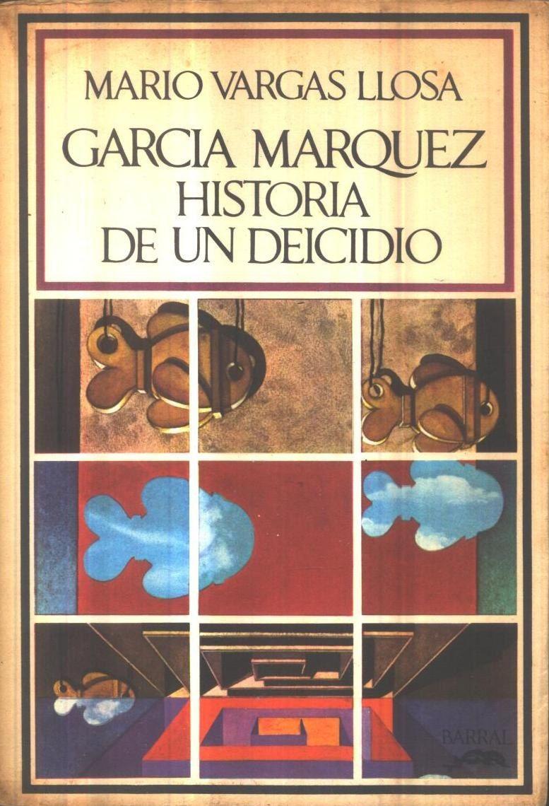 Mario Vargas Llosa Garcia Marquez Historia De Un Deicidio Para Descargar En Pdf Y Epub Inspirational Readings Books Nobel Prize In Literature