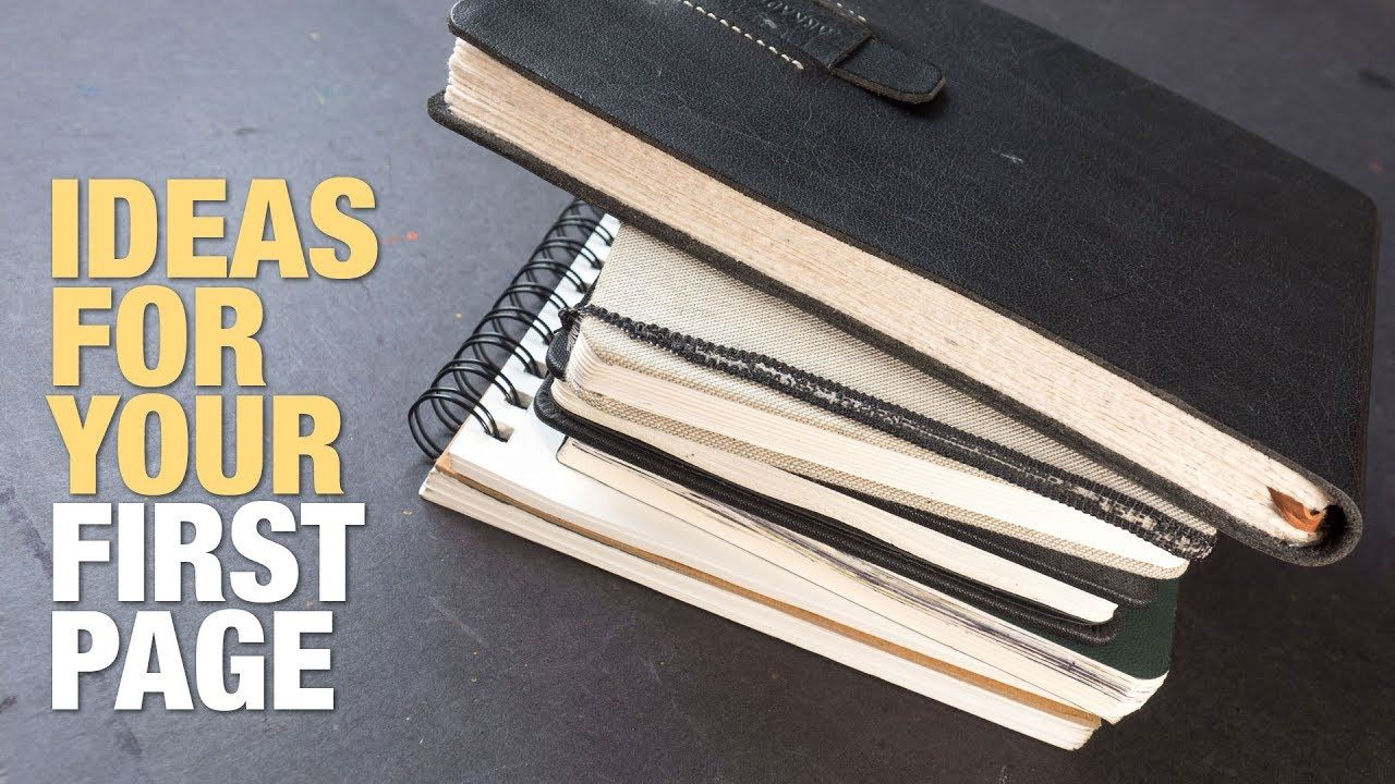 Ideas For The First Page In Your Sketchbook Sketch Book