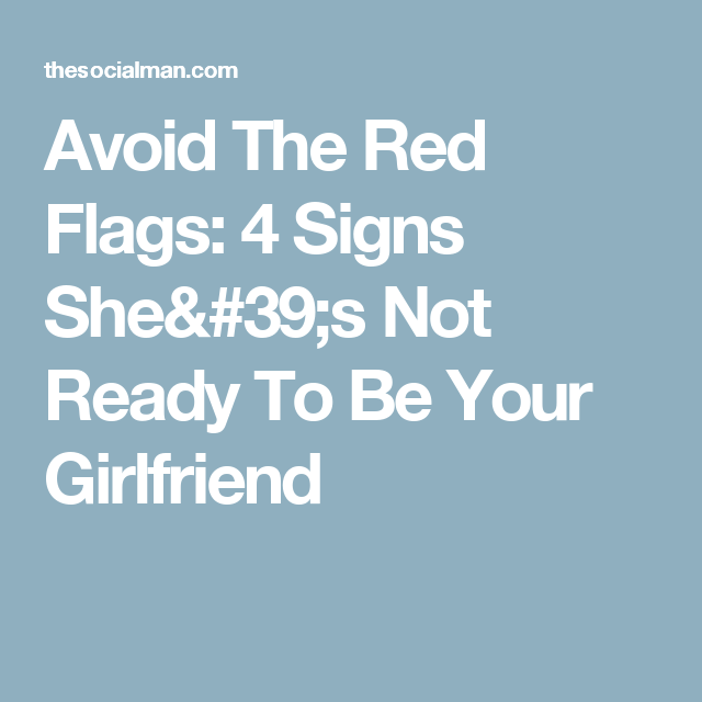 red flags girlfriend