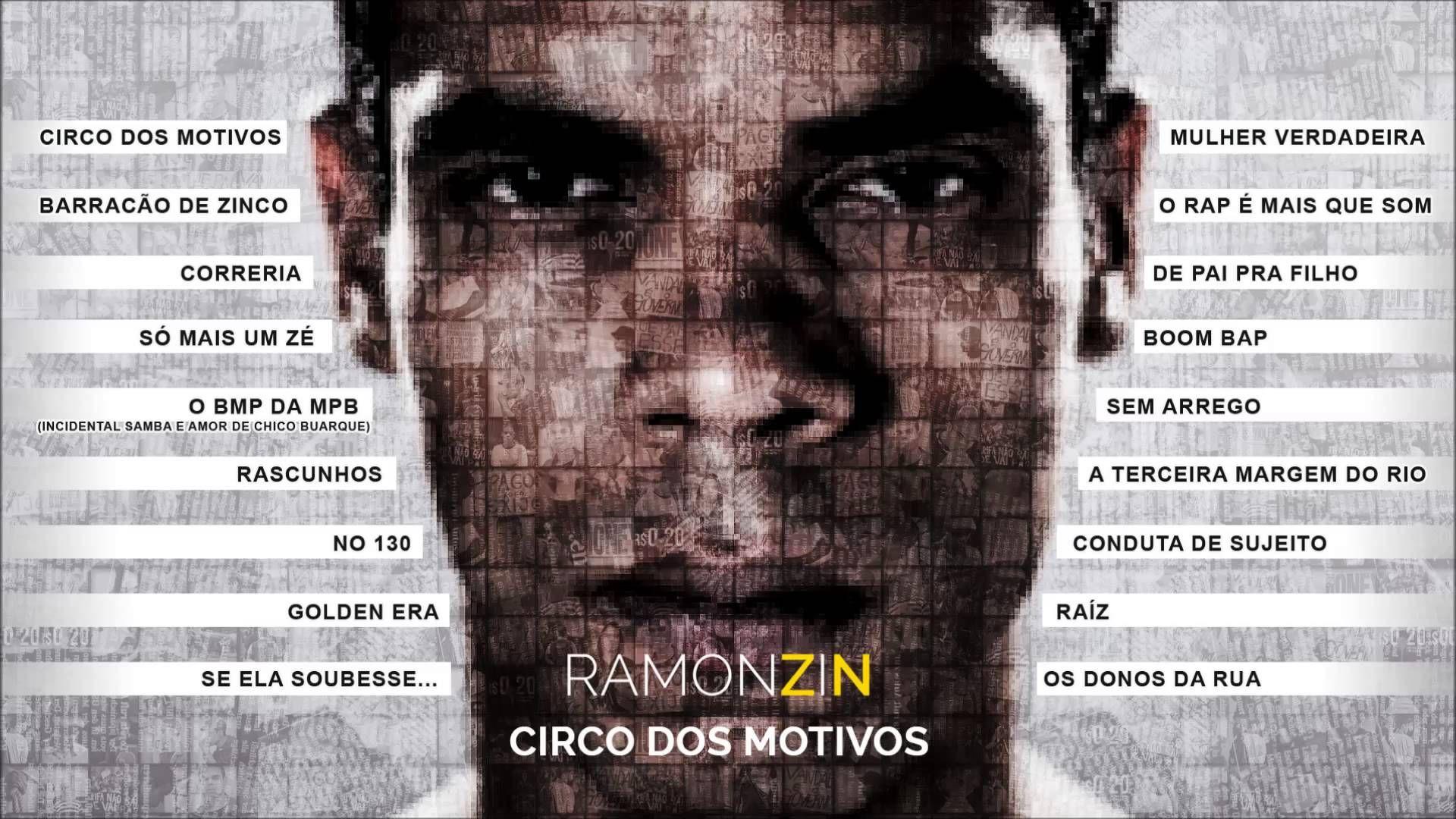Ramonzin - Circo dos Motivos (Full Album)