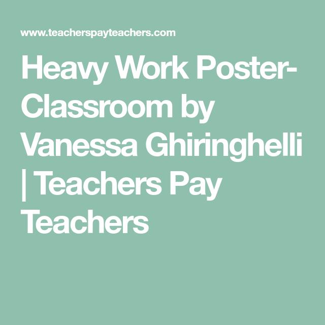 Heavy Work Poster- Classroom by Vanessa Ghiringhelli | Teachers Pay Teachers