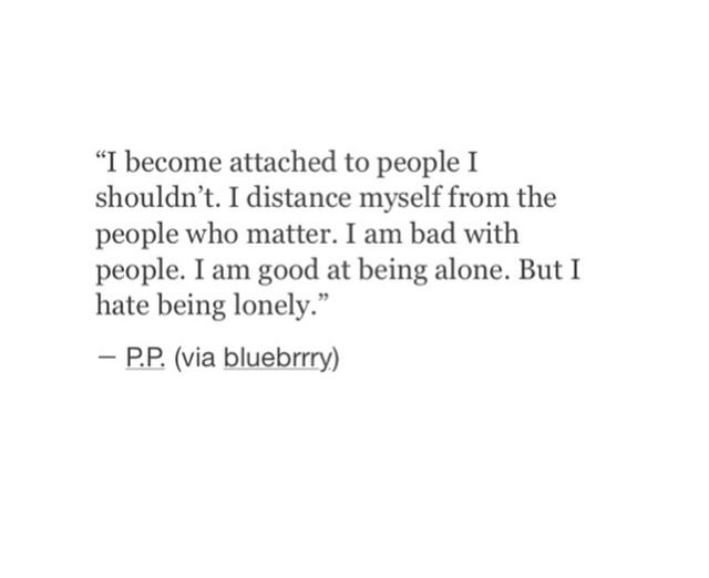 I Dont Wanna Get Attached But I Dont Wanna Be Distant Quotes