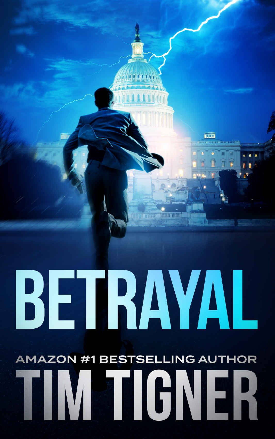 Betrayal - Kindle edition by Tim Tigner  Literature & Fiction Kindle