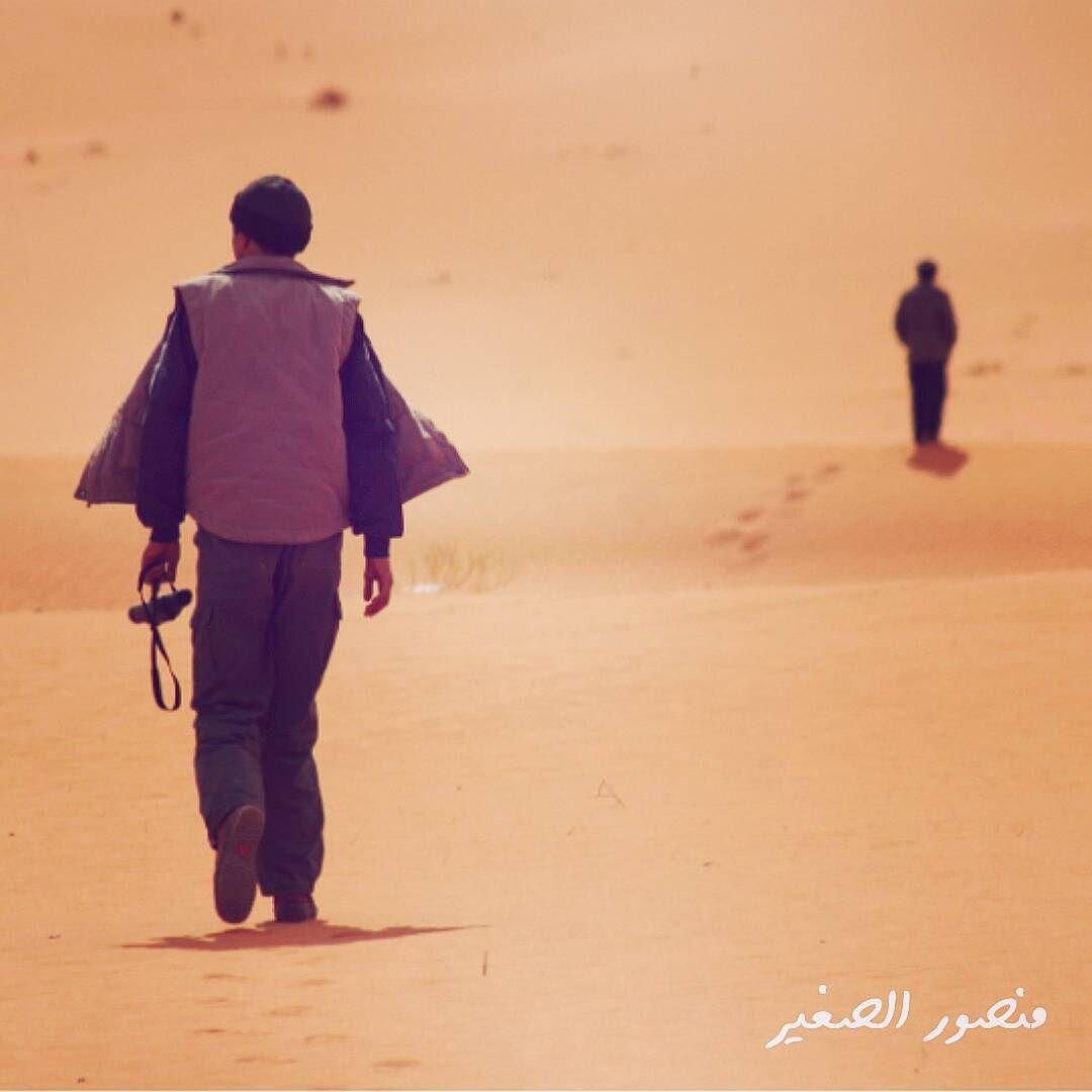 الوحيد جدا الحمادة الحمراء ليبيا الوحيد هو ليس من يجوب الدروب ويواجه الخطوب و ليس معه بشر ونيس بل علي العكس تماما Instagram Posts Instagram Style