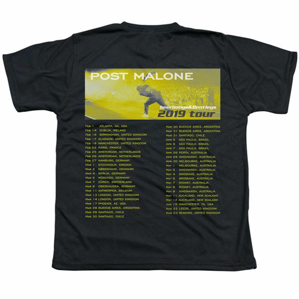 POST MALONE Beerbongs  amp  Bentleys 2019 Tour Hip Hop Rap With Dates T- Shirt 0eb4ab4f74f0