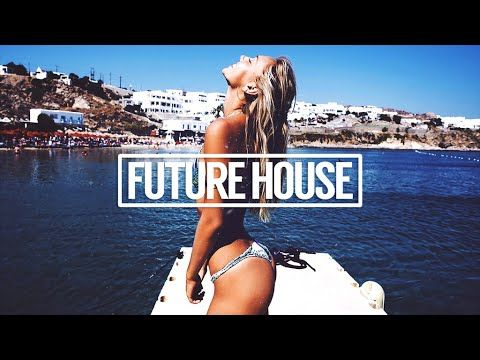 Best Future House Mix 2016 Vol.1   YouTube