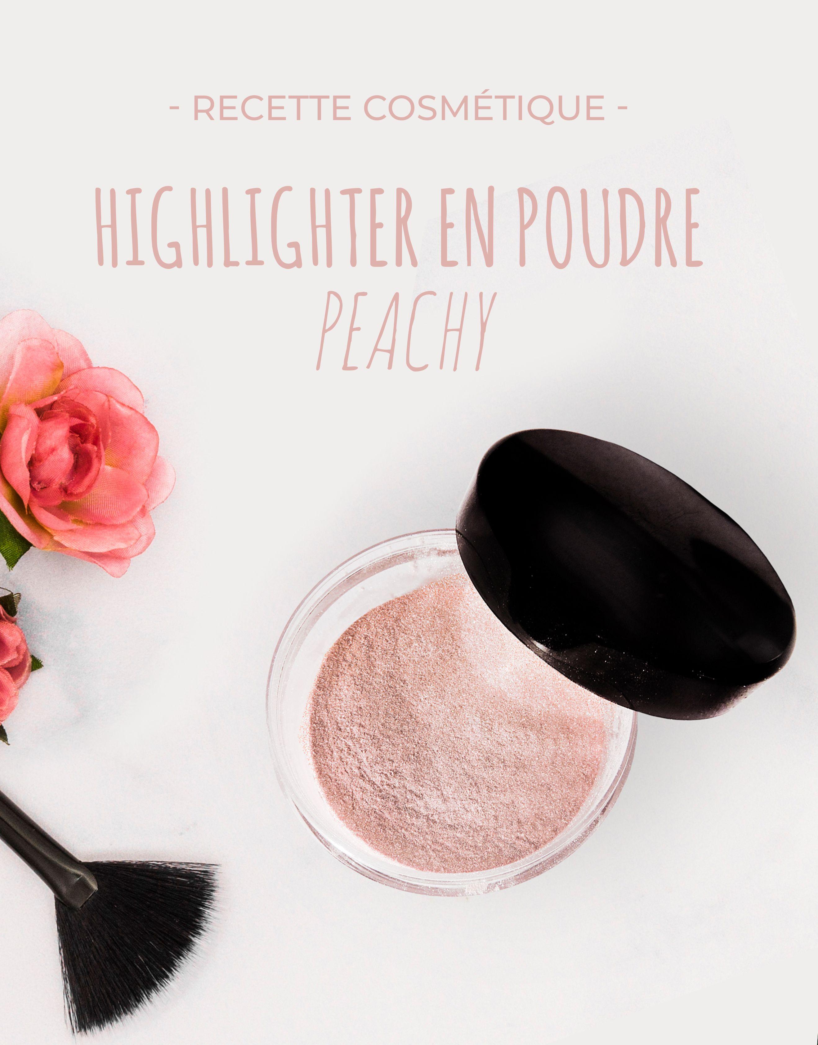 Recette Highlighter En Poudre Peachy Maquillage Fait Maison Cosmetiques Faits Maison Maquillage Lumineux
