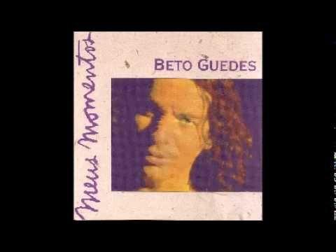 BETO GUEDES_Meus Momentos_ALBUM COMPLETO - YouTube
