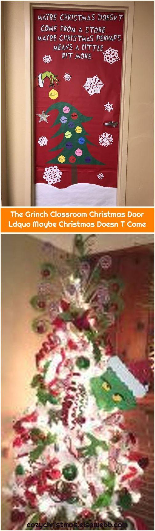 The Grinch Classroom Christmas Door Ldquo Maybe Christmas ...