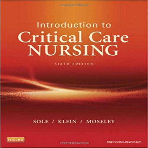 download test bank for introduction to critical care nursing 6th