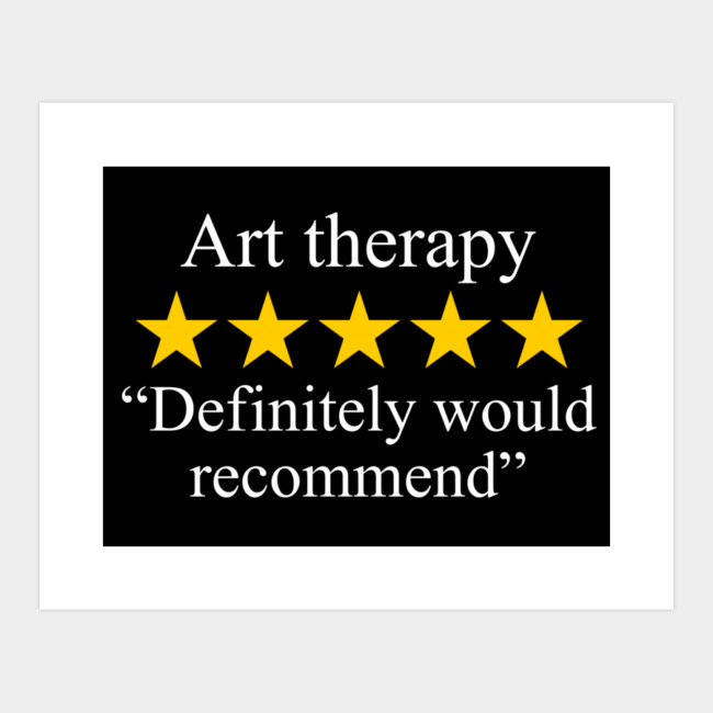 Art Therapy Five Star Rating Definitely Would Recommend Men S Perfect Tee By Rcmorigami Design By Humans Art Therapy Therapy Jr Art