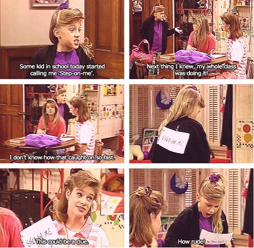 I Remember This Episode I Remember When It Came Out And I Also Remember Being Called Step On Me For The Remainder Full House Funny Full House Full House Memes
