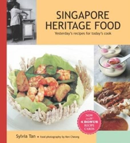 Singapore heritage food yesterdays recipes for todays cook singapore heritage food yesterdays recipes for todays cook amazon sylvia tan 9789814189507 books forumfinder Images