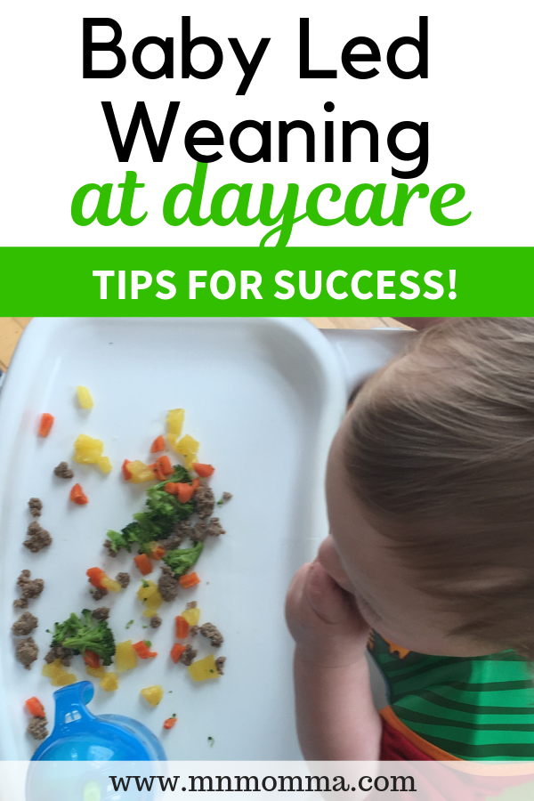 How to Do Baby Led Weaning at Daycare (When You're A ...