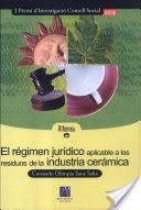 El régimen jurídico aplicable a los residuos de la industria cerámica