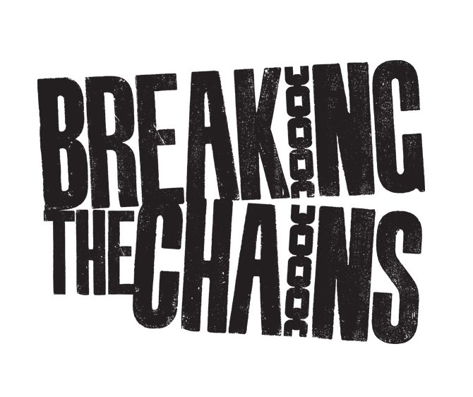2c9dfebde Breaking the Chains / Matt Maurer #typography Typography Poster, Graphic  Design Typography, Flyer
