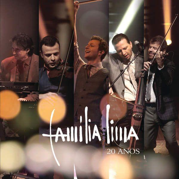 Familia Lima - Familia Lima 20 Anos [2015]