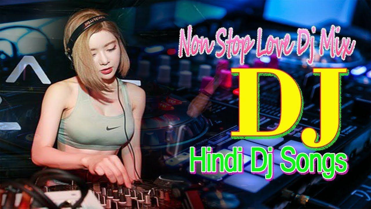 HINDI DJ REMIX NONSTOP DANCE MASHUP 2019 | NEW HINDI REMIX MASHUP SONG 2...