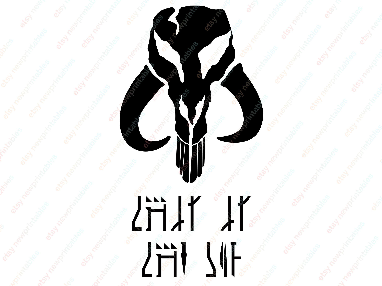 Skull Svg Png Cricut This Is The Way Font Logo Svg Cricut Mandalorian Tattoo Unique Items Products