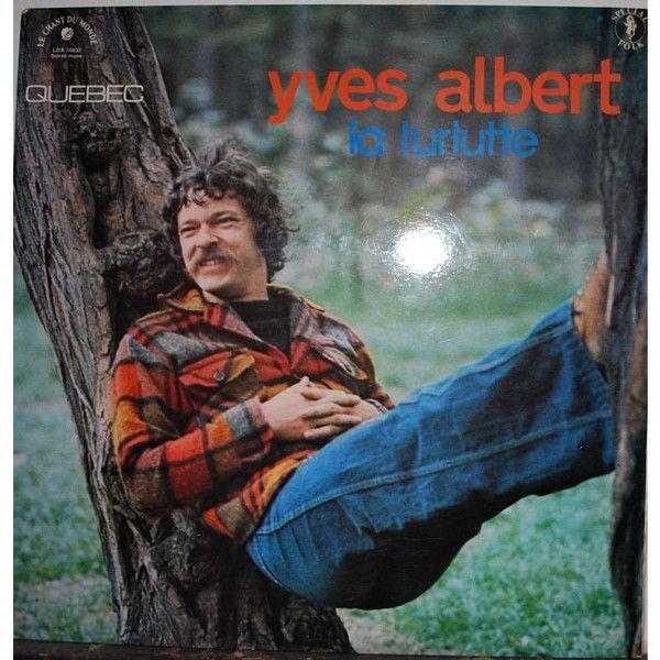 Yves Albert - La Turlutte (Vinyl, LP) at Discogs