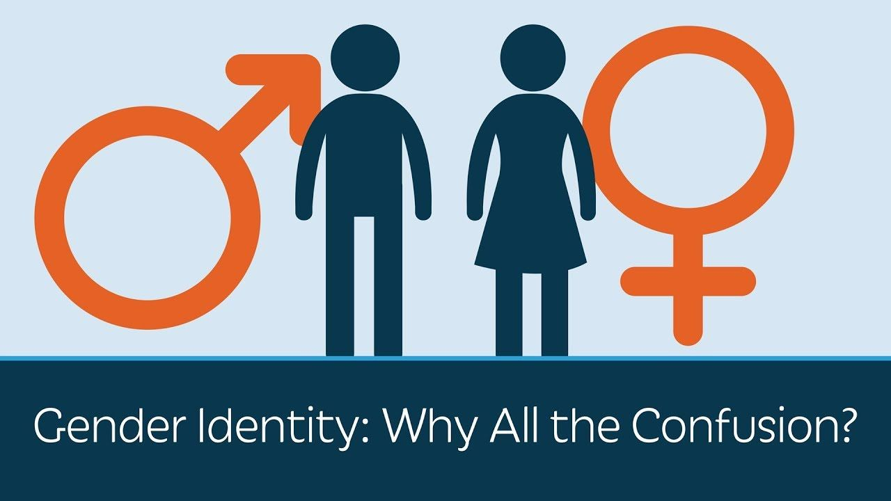 Gender Identity: Why All the Confusion? - YouTube
