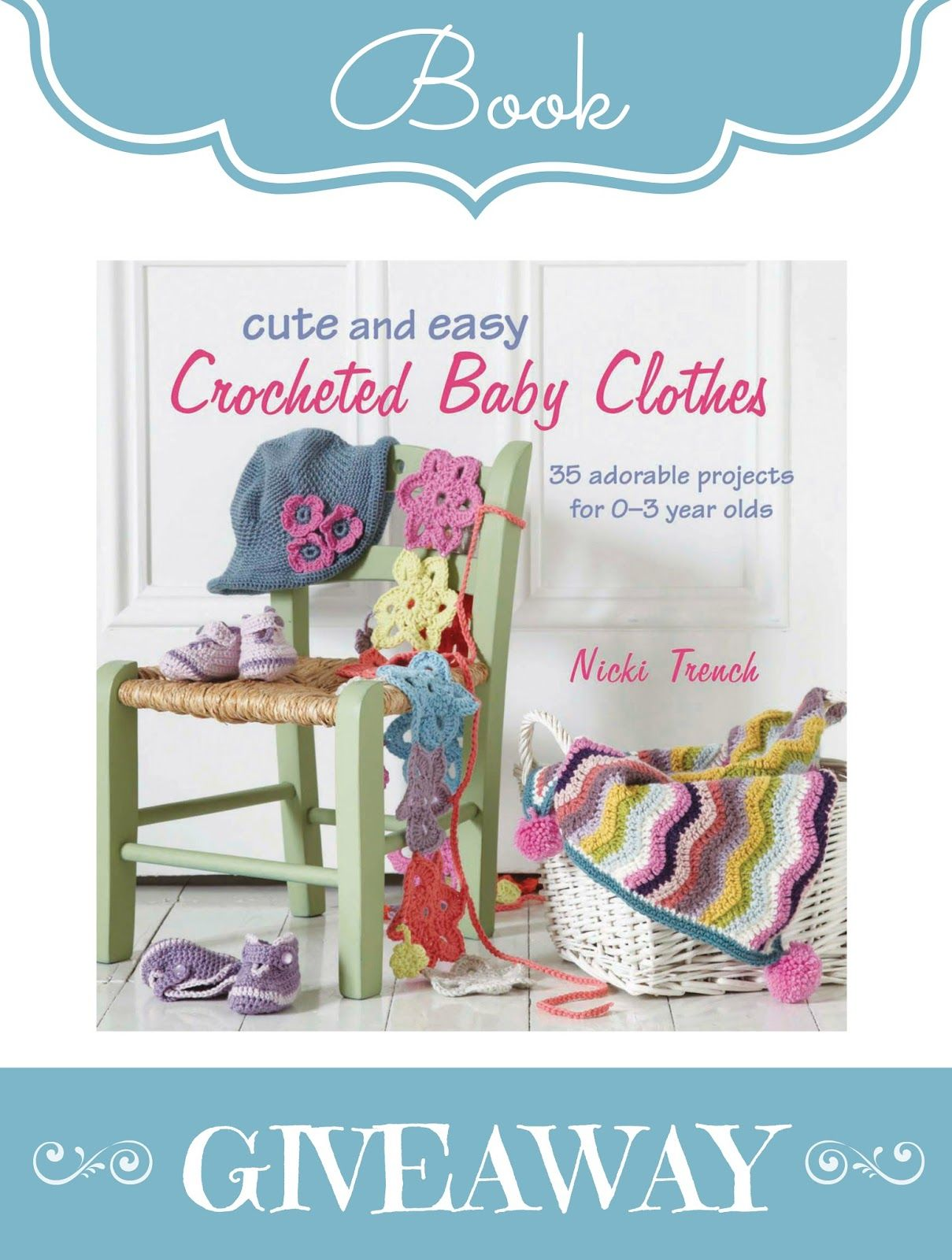 318fcb66d0f Cute   Easy Baby Clothes ~ Crochet Book Giveaway