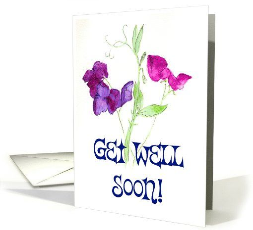 Sweet peas get well card up to 350 also shipped from the uk sweet peas get well card personalize any greeting card for no additional cost cards are shipped the next business day product id 645313 m4hsunfo