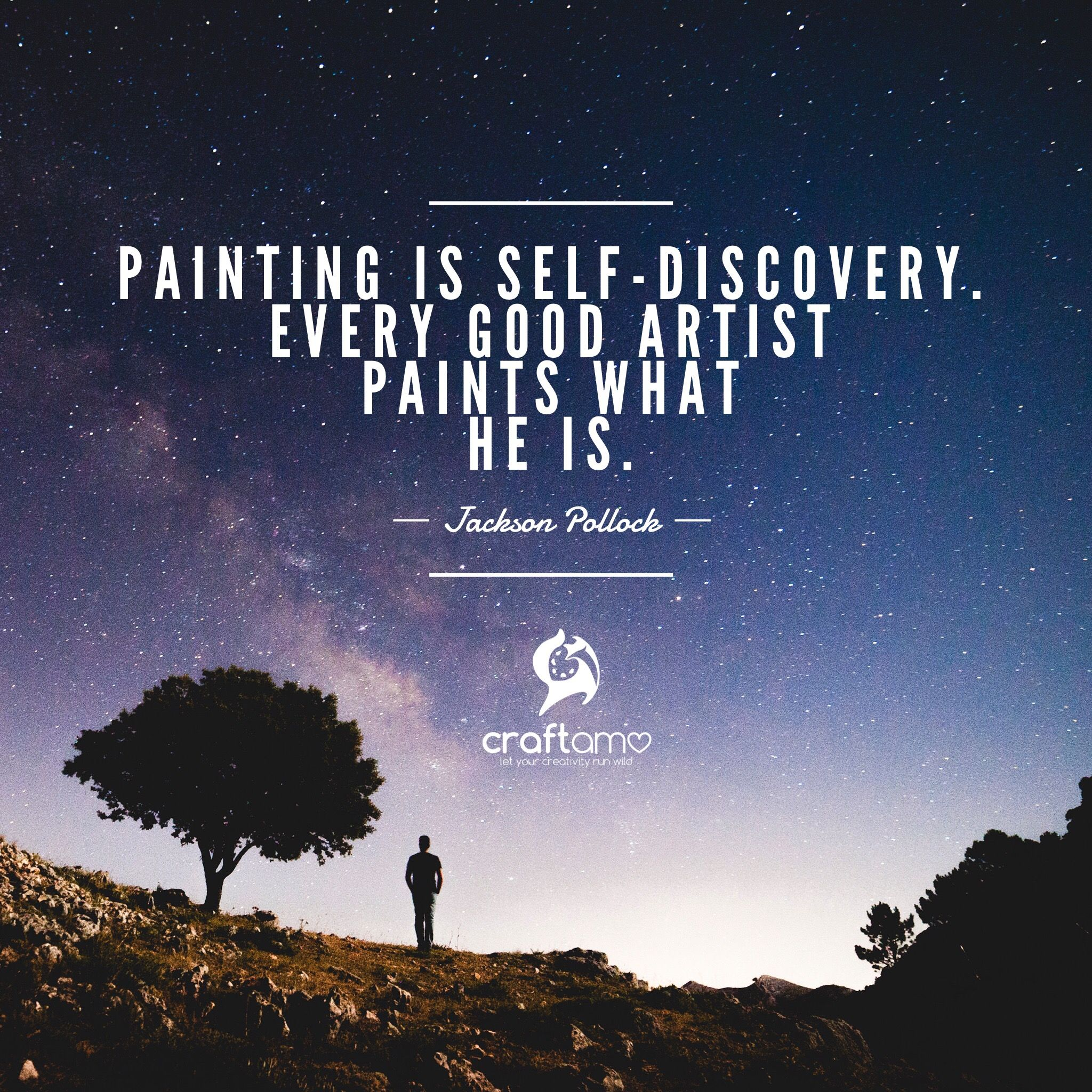 Painting Is Self Discovery Every Good Artist Paints What