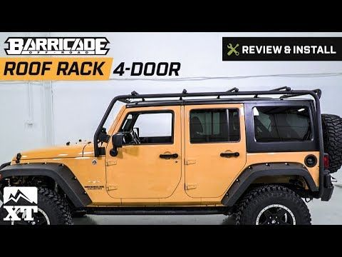 Jeep Wrangler (2007 2017 JK) Barricade Roof Rack Review U0026 Install   YouTube