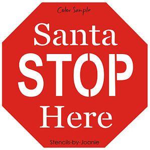 Stencil Santa Stop Sign Here Holiday Christmas Fun Kid Art Octagon ...